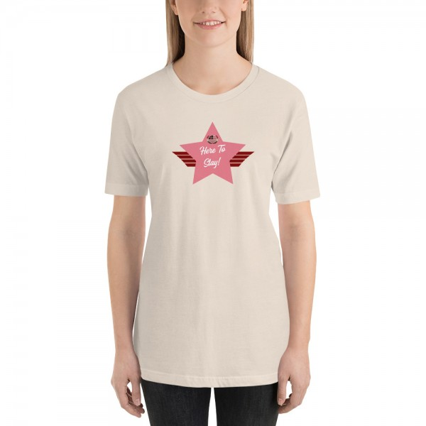 Short-Sleeve Unisex T-Shirt with Pink Here To Stay! Shield